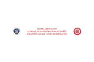 Ankara University Coordination of Child Science Center